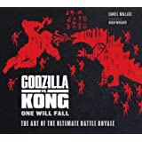 Godzilla vs. Kong: One Will Fall: The Art of the Ultimate Battle Royale (KING KONG)