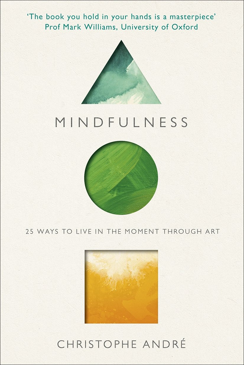 Read Online Mindfulness: 25 Ways to Live in the Moment Through Art pdf