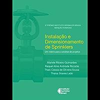Instalação e Dimensionamento de Sprinklers: Um roteiro para análise de projetos