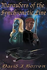 Marauders of the Synchronetic Line Kindle Edition