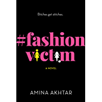 #FashionVictim: A Novel