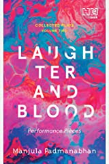 Laughter and Blood: Performance Pieces Kindle Edition