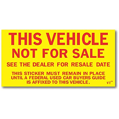 Car Dealer This Vehicle Not For Sale Stickers: Automotive