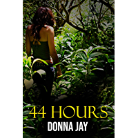 44 Hours (English Edition)