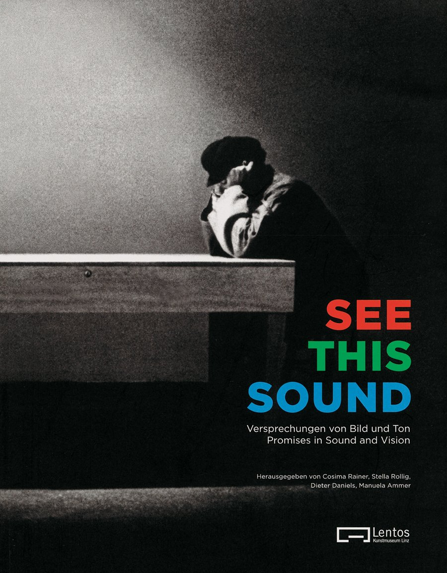 Read Online See This Sound: Promises in Sound and Vision pdf epub