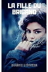La fille du brigand (French Edition) Kindle Edition