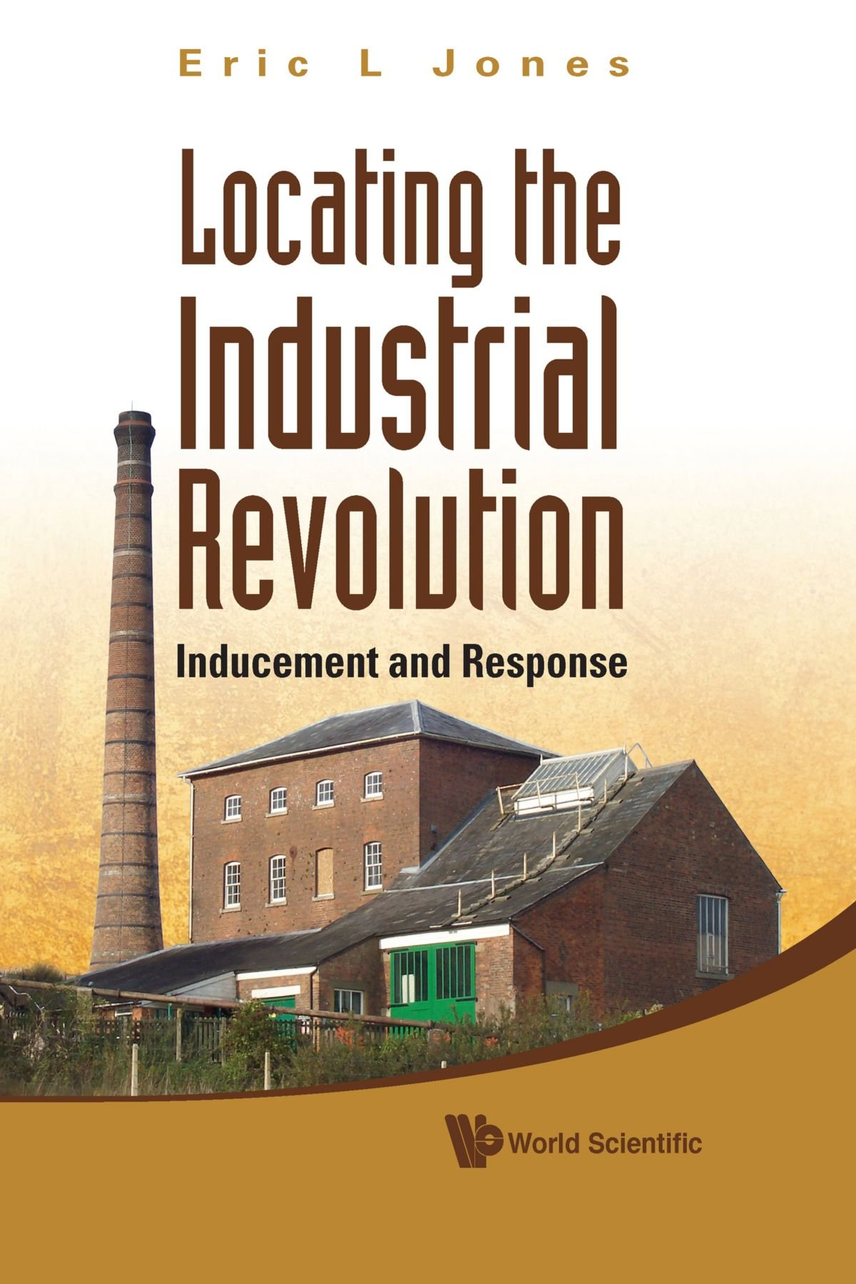 Locating the industrial revolution: inducement and response pdf epub
