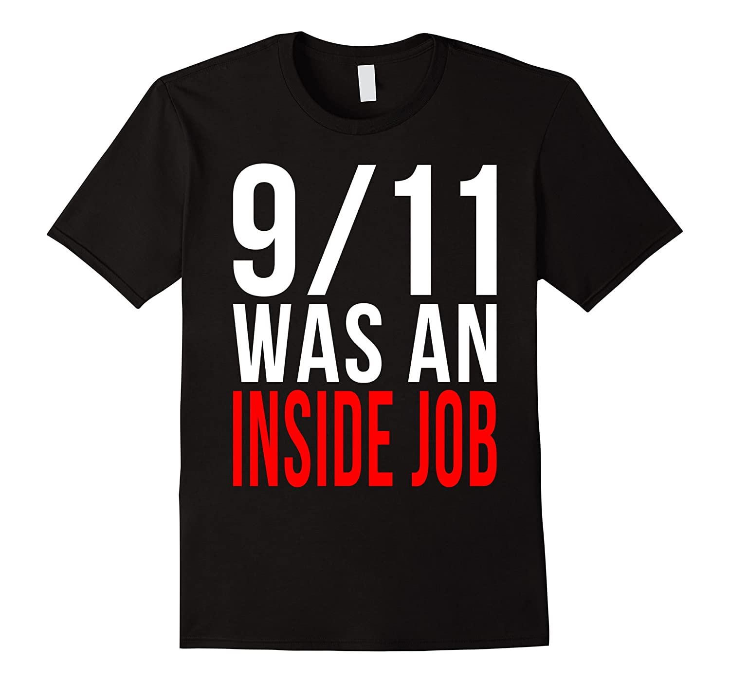 9/11 Was an Inside Job T-Shirt - Truth-TH