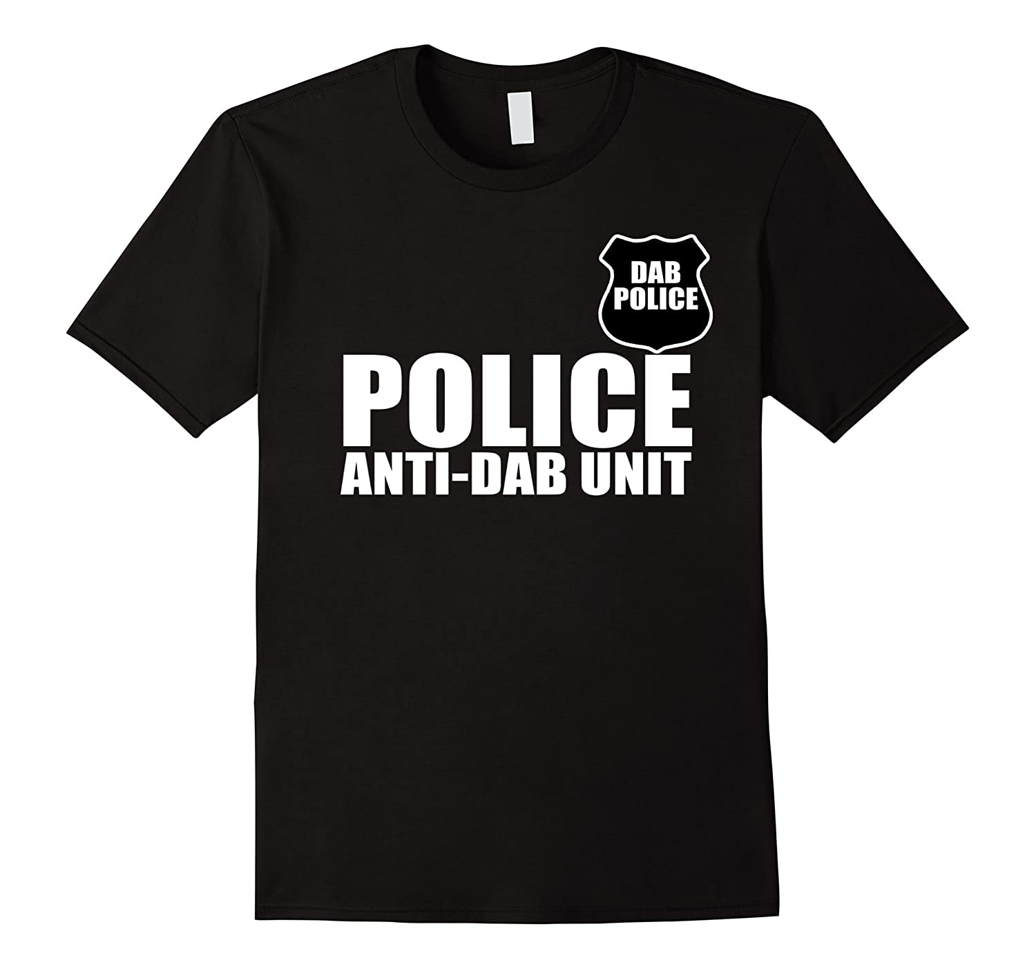 Anti-Dab Unit Police Funny T-Shirt-CL