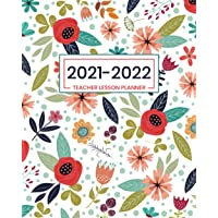 Teacher Lesson Planner 2021-2022: Weekly And Monthly Teacher Planner And Record Book: Academic Year Planner (July 2021…