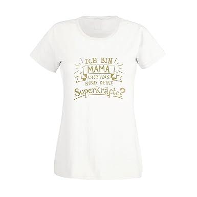Damen T-Shirt - Ich Bin Mama und was Sind Deine Superkräfte? - von