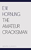 The Amateur Cracksman (Serapis Classics)