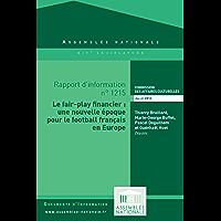 Rapport d'information « Le fair-play financier : une nouvelle époque pour le football français en Europe »
