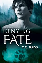 Denying Fate (A Series of Fates Book 1) Kindle Edition