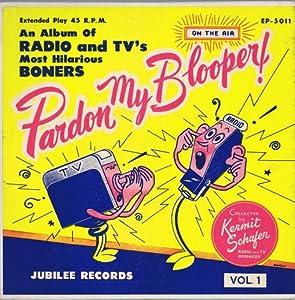 Kermit Schafer - Pardon My Blooper! Vol. 2