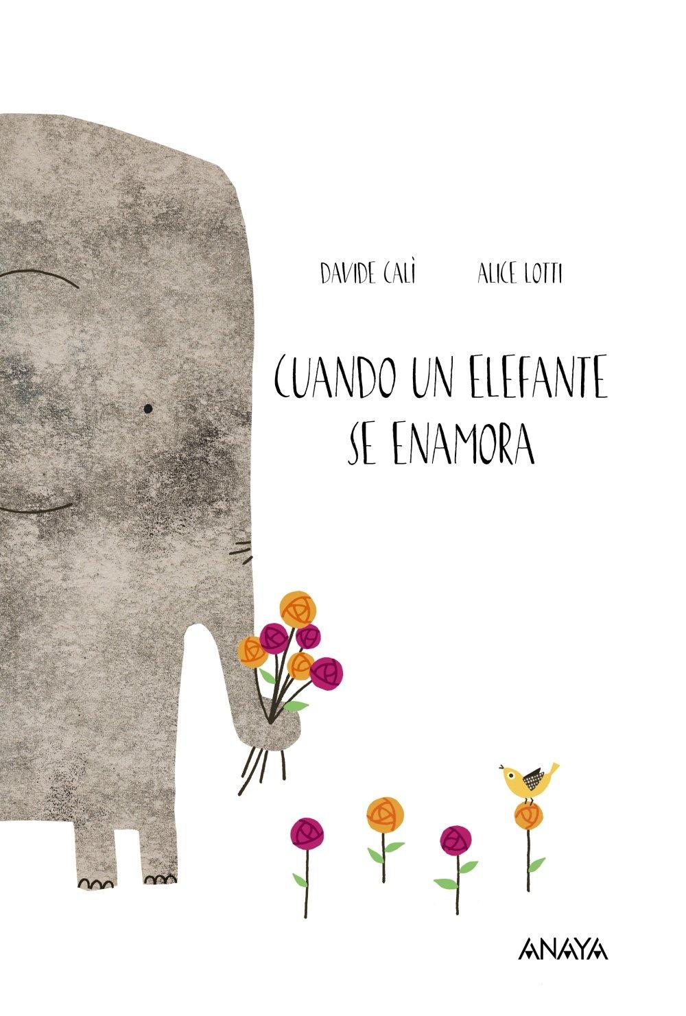 Cuando un elefante se enamora (Spanish Edition) by Lectorum Pubns (Juv)
