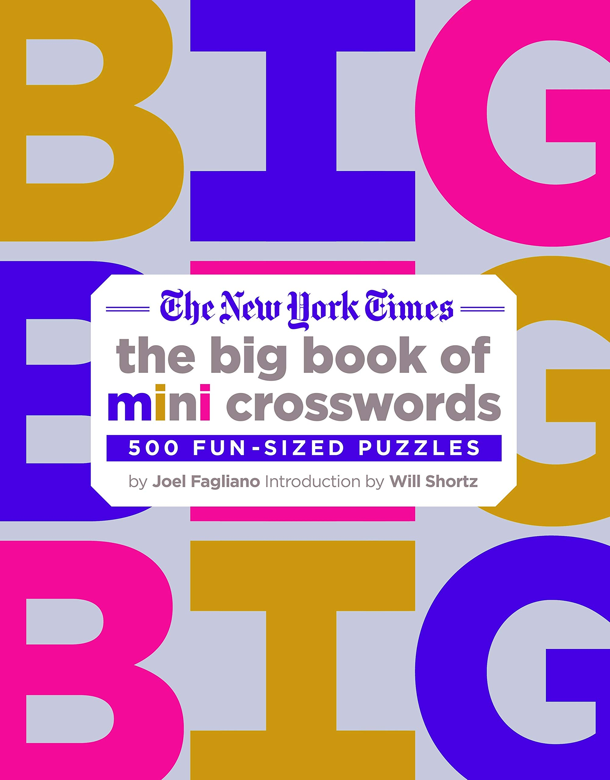 The New York Times Big Book Of Mini Crosswords 500 Fun