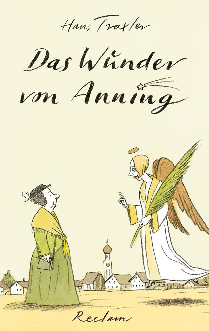 Das Wunder von Anning Gebundenes Buch – 1. Oktober 2012 Hans Traxler Reclam Philipp jun. GmbH