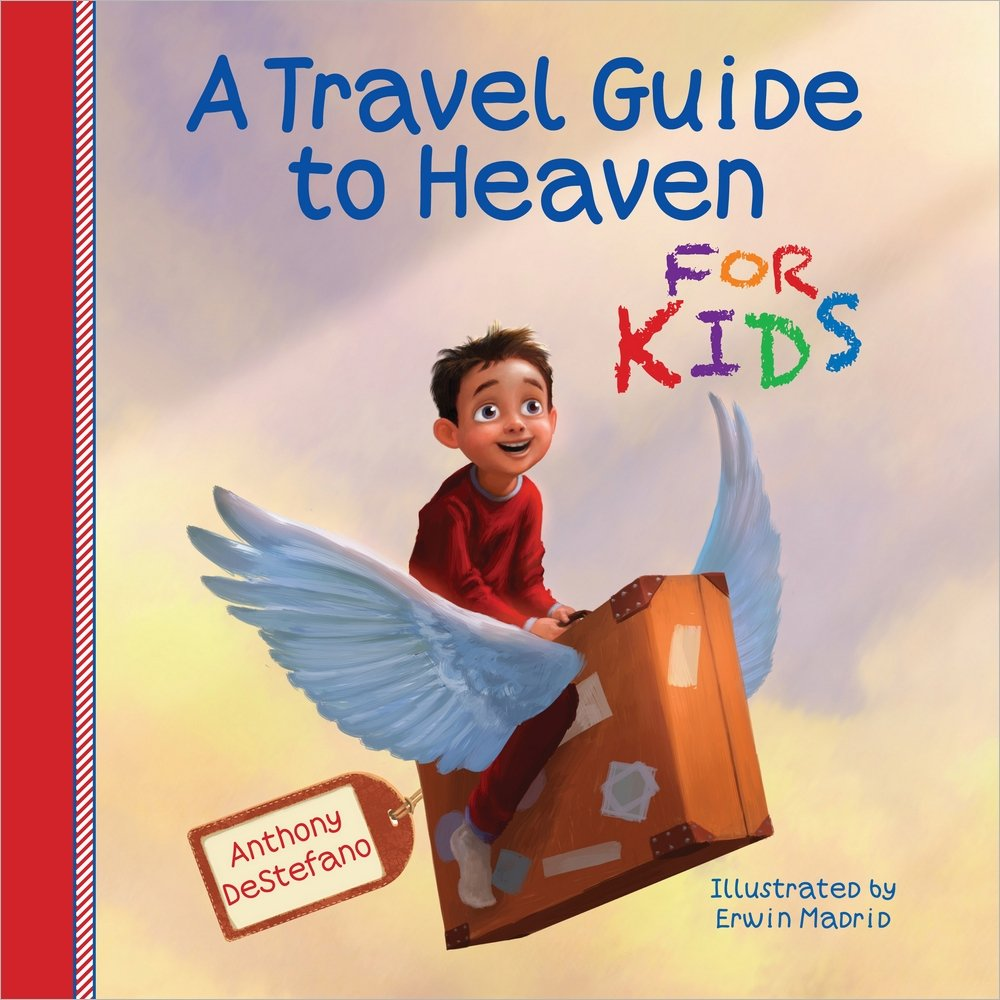 A Travel Guide to Heaven for Kids