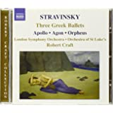 Stravinsky: Three Greek Ballets: Apollo, Agon, Orpheus