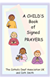 A Child's Book of Signed Prayers (LET'S SIGN BSL)