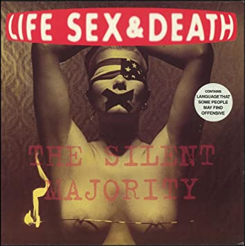 Life sex seath silent majority