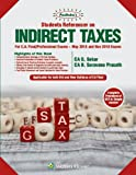 Students' Referencer on Indirect Taxes: Padhuka CA Final