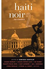 Haiti Noir 2: The Classics (Akashic Noir) Kindle Edition