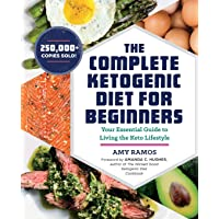 Image for The Complete Ketogenic Diet for Beginners: Your Essential Guide to Living the Keto Lifestyle