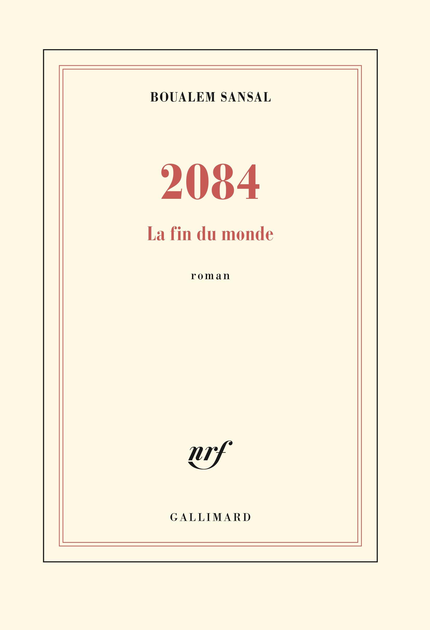Amazon.in: Buy 2084: La fin du monde - Grand prix du Roman de l'Académie  Française 2015 Book Online at Low Prices in India | 2084: La fin du monde -  Grand ...