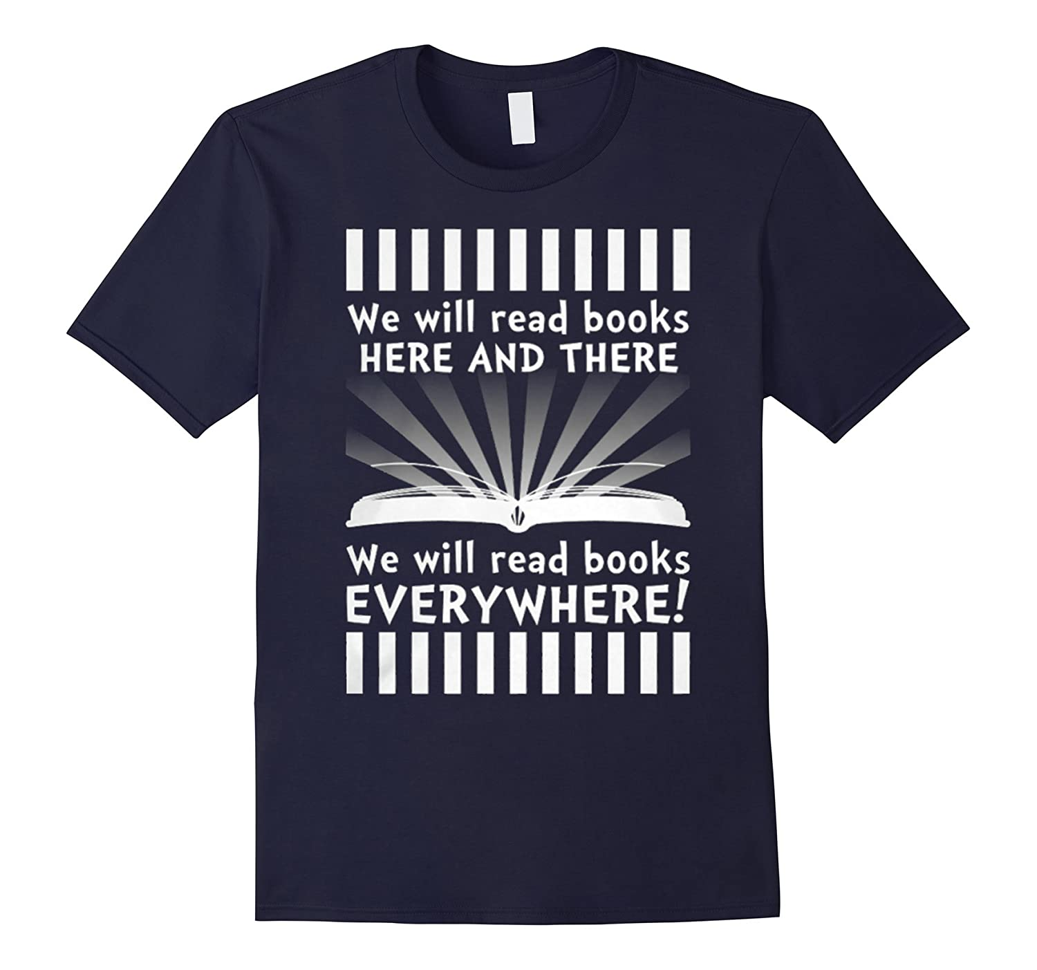 We Will Read Books Here And There Funny Shirt-CL