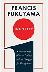 Identity: Contemporary Identity Politics and the Struggle for Recognition Hardcover