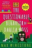 The Questionable Behavior of Dahlia Moss (A Dahlia Moss Mystery)