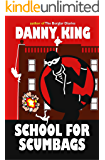 School For Scumbags (English Edition)