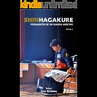 Shinhagakure Volume 2: Pensamentos de um Samurai Moderno (SHIN HAGAKURE)