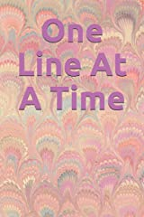 One Line At A Time Paperback