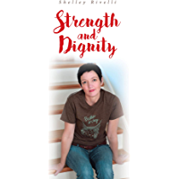 Strength and Dignity