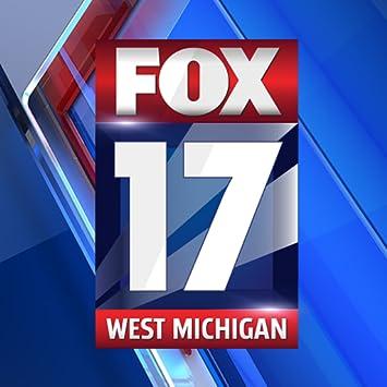 News West Michigan >> Fox17 News Western Michigan