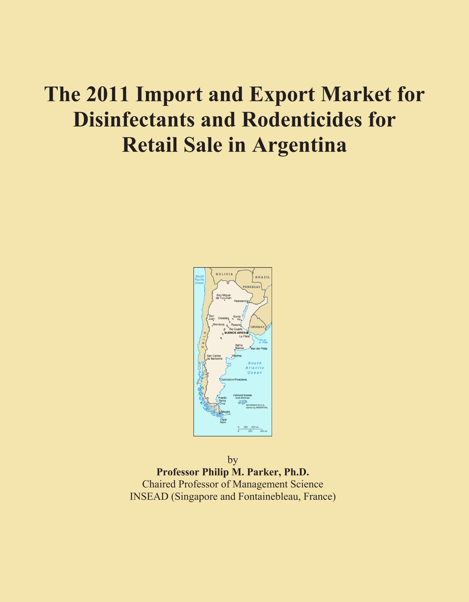 Download The 2011 Import and Export Market for Disinfectants and Rodenticides for Retail Sale in Argentina pdf