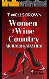 Women of Wine Country: Murder & Mayhem