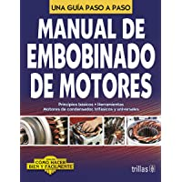 Manual De Embobinado De Motores (Spanish Edition)