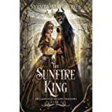 The Sunfire King (Of Candlelight and Shadows)