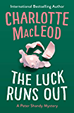 The Luck Runs Out (The Peter Shandy Mysteries Book 2)
