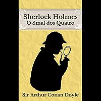 O Sinal dos Quatro: Sherlock Holmes