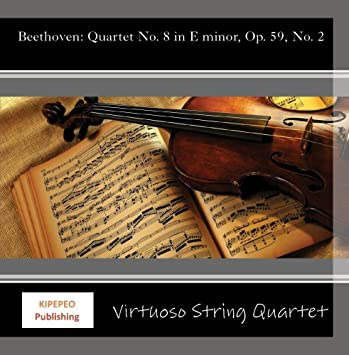 Virtuoso String Quartet - Beethoven: Quartet No  8 in E minor, Op