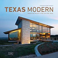 Texas Modern: Redefining Houses in the Lone Star State