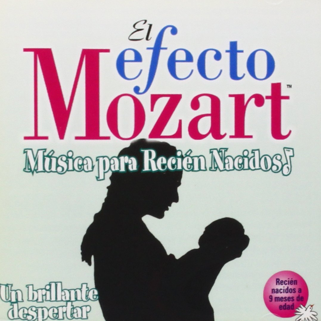 Efecto Mozart: Musica Para Recien Nacidos / Various by Alliance