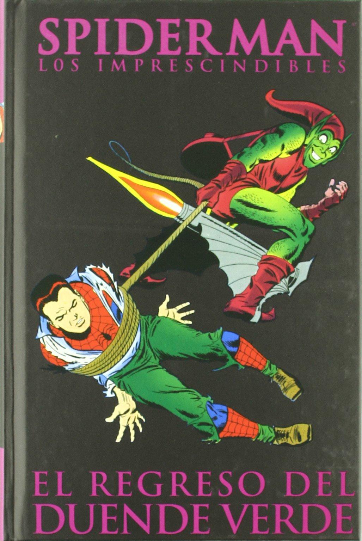 Spiderman, Los imprescindibles 6. El regreso del Duende ...