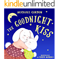 Book For Kids: The Goodnight Kiss: (Children's book about a  Rabbit Who Can't Fall Asleep, Picture Books, Preschool Books, Ages 3-5, Baby Books, Kids Book, Bedtime Story)