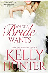 What A Bride Wants (The Great Wedding Giveaway Series Book 1)